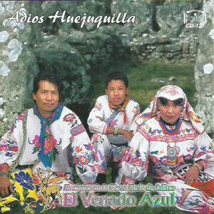Adios Huejuquilla