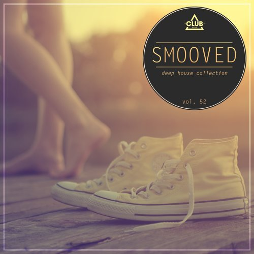 Smooved - Deep House Collection, Vol. 52
