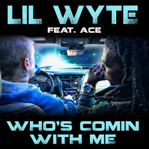 Who's Comin with Me (feat. Ace) - Single