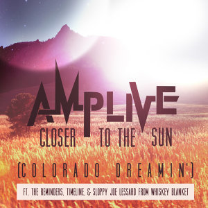 Closer to the Sun (Colorado Dreamin')