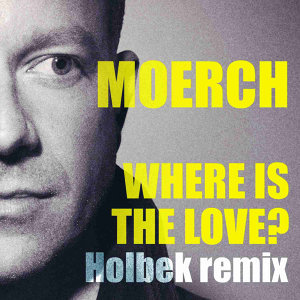 Where Is the Love? (Holbek Remix)