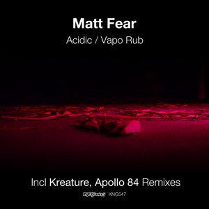 Acidic / Vapo Rub