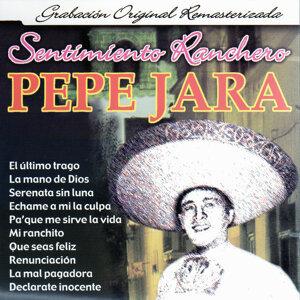 El Sentimiento Ranchero de Pepe Jara