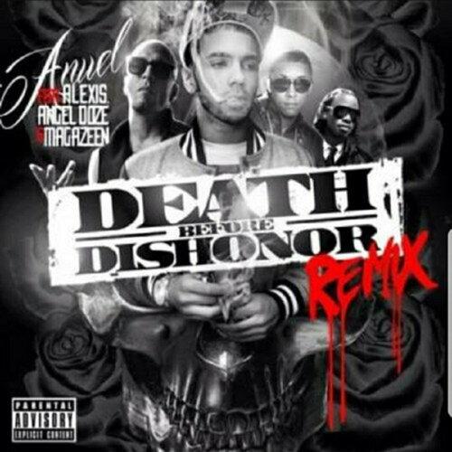 Death Before Dishonor  (Remix) [feat. Magazeen, Angel Doze & Alexis]