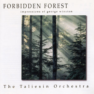 Forbidden Forest - The Music of George Winston