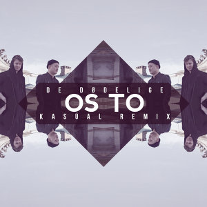 Os To - Kasúal Remix