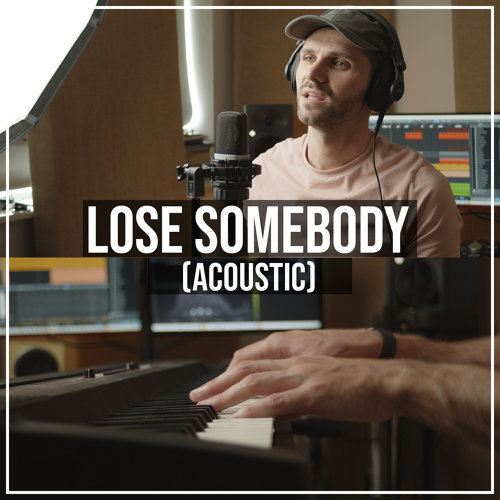 Lose Somebody (Acoustic)