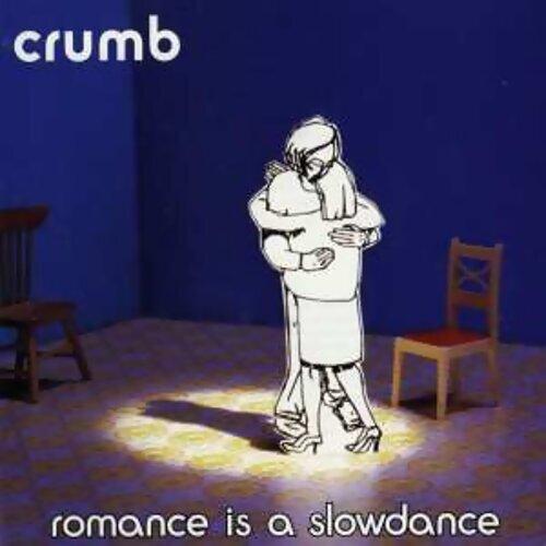 Romance Is A Slow Dance