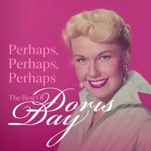 Perhaps, Perhaps, Perhaps: The Best of Doris Day