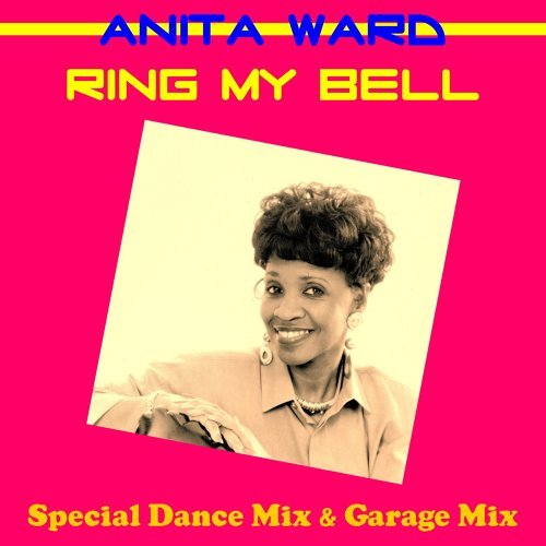 Ring My Bell (Special Dance Mix)