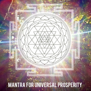 Mantra for Universal Prosperity