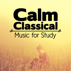 Calm Classical Music for Study