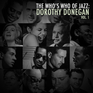A Who's Who of Jazz: Dorothy Donegan, Vol. 1