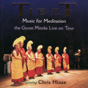 Tibet, The Gyuto Monks Live On Tour