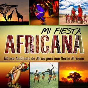 Mi Fiesta Africana. Música Ambiente de África para una Noche Africana