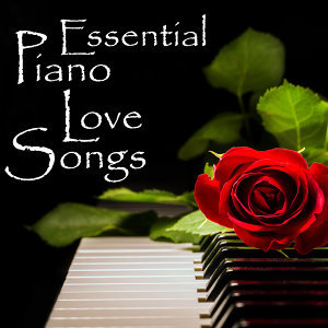 Essential Piano Love Songs