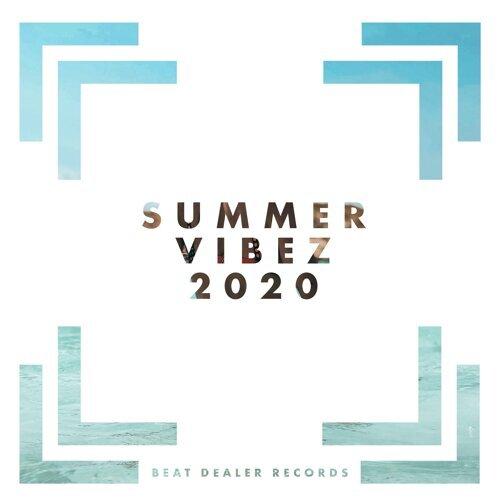 Beat Dealer Presents: Summer Vibez 2020