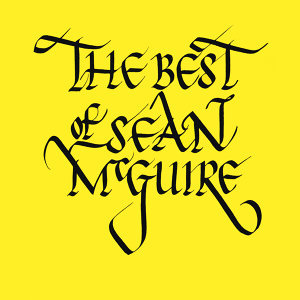 The Best of Seán McGuire