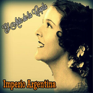 Imperio Argentina - El Arte de la Copla