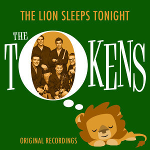 The Lion Sleeps Tonight (Original Recordings)