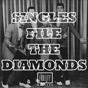 The Diamonds Singles File