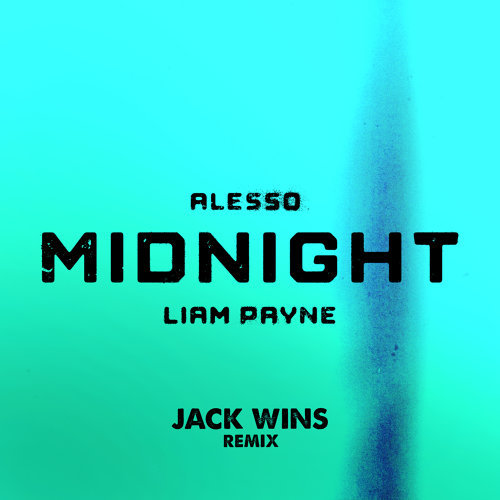 Midnight - Jack Wins Remix