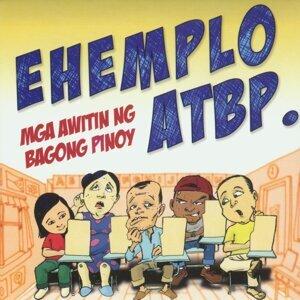 Ehemplo ATBP (Mga Awitin Ng Bagong Pinoy)