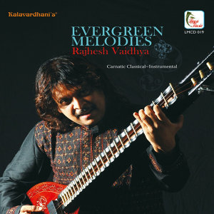 Evergreen Melodies Rajesh Vaidhya