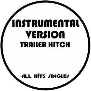 Trailer Hitch (Instrumental Version) - Single