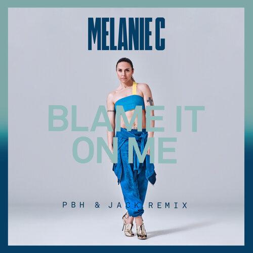 Blame It On Me - PBH & Jack Remix