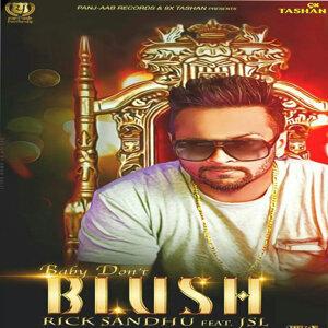 Baby Don't Blush (feat. JSL) - Single