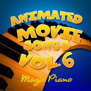 Animated Movie Songs Vol. 6