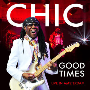 Good Times (Live in Amsterdam)