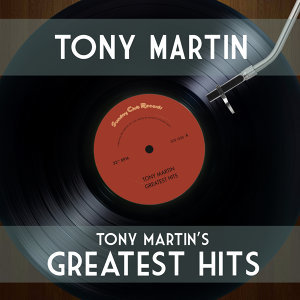 Tony Martin's Greatest Hits