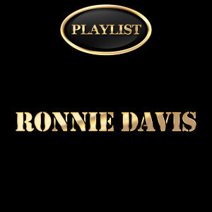 Ronnie Davis Playlist