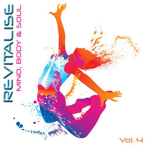Revitalise - Mind, Body & Soul, Vol. 4