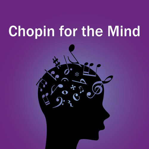 Chopin for the Mind