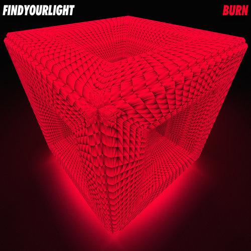 find your light : Burn #2