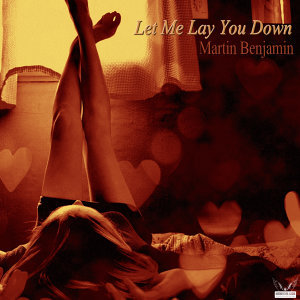 Let Me Lay You Down