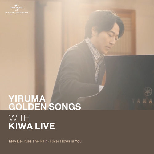 Yiruma Golden Song with KIWA Live (May Be / Kiss The Rain / River Flows In You) - Live