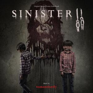 Sinister II (凶兆2:双瘋電影原聲帶) - Original Motion Picture Soundtrack