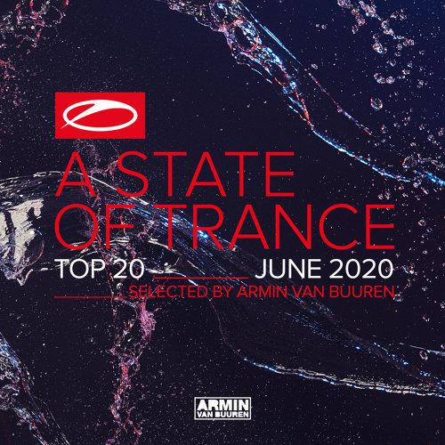 A State Of Trance Top 20 - June 2020 - Selected by Armin van Buuren
