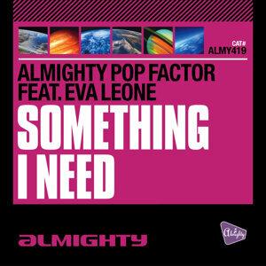 Almighty Presents: Something I Need (feat. Eva Leone)
