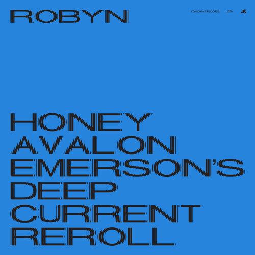 Honey - Avalon Emerson's Deep Current Reroll