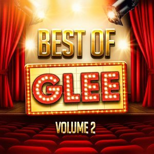 The Best of Glee, Vol. 2 (A Tribute to the TV Show's Greatest Hits)