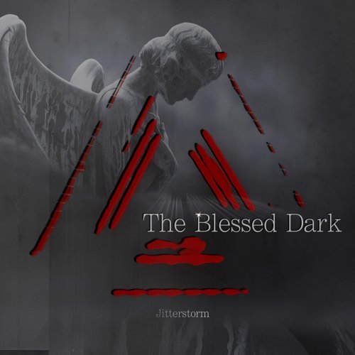 The Blessed Dark