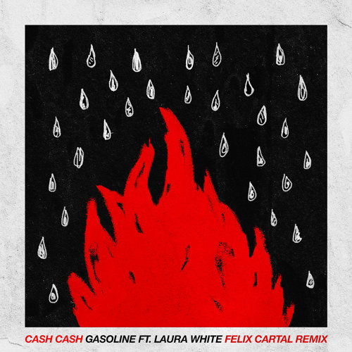 Gasoline (feat. Laura White) - Felix Cartal Remix