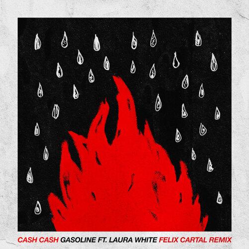 Gasoline (feat. Laura White) - Felix Cartal Remix