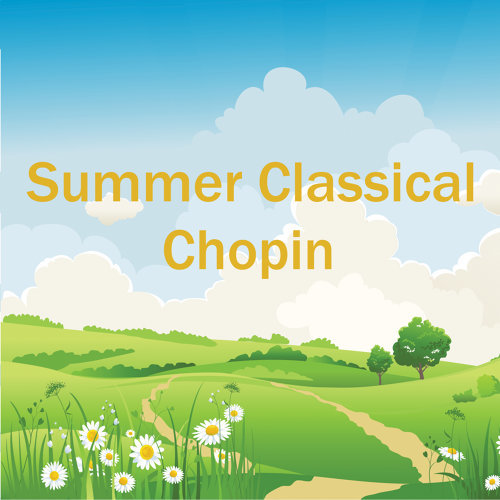 Summer Classical: Chopin