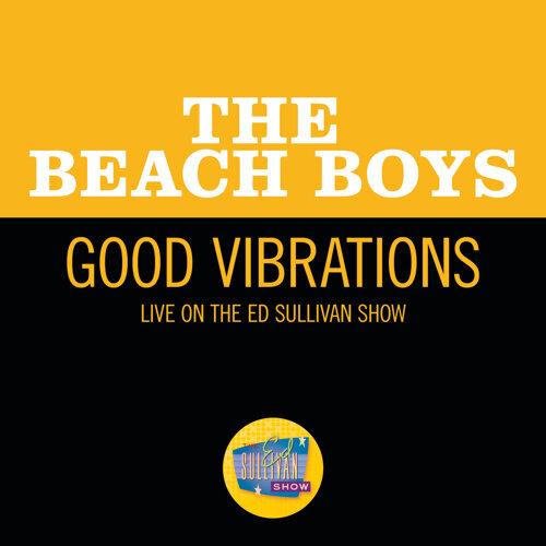 Good Vibrations - Live On The Ed Sullivan Show, October 13, 1968